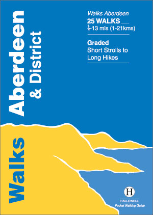 Walks Aberdeen & District Author: Richard Hallewell