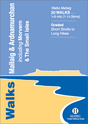 Walks Mallaig & Ardnamurchan Author: John & Trina Wombell and Richard Hallewell