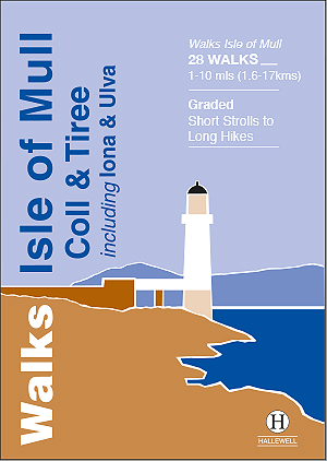 Walks Isle of Mull, Coll & Tiree Author: Paul Williams