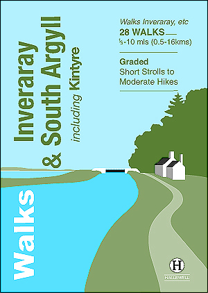 Walks Inveraray & South Argyll Author: Richard Hallewell & Paul Williams