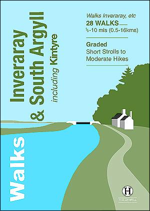 Walks Inveraray & South Argyll Author: Richard Hallewell & Paul Williams