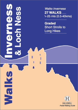 Walks Inverness & Loch Ness Authors: John & Trina Wombell