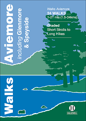 Walks Aviemore including Glenmore & Speyside Author: Richard Hallewell