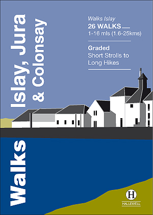 Walks Islay, Jura & Colonsay Authors: Paul Williams & Richard Hallewell