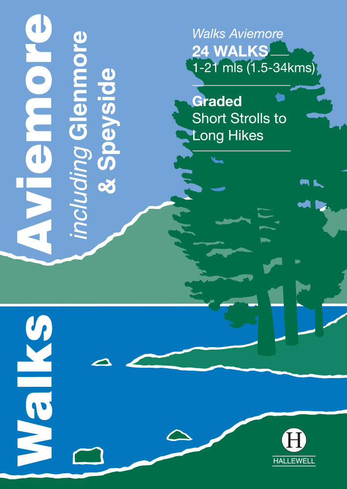 Walks Aviemore incl. Glenmore & Speyside