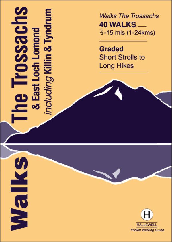 Walks The Trossachs & East Loch Lomond
