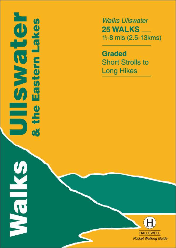 Walks Ullswater & The Eastern Lakes